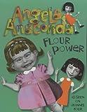 Flour Power (Angela Anaconda) by Joanna Ferrone (2001-08-06)