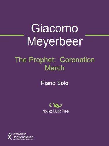 The Prophet:  Coronation March