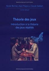 Théorie des jeux : Introduction à la théorie des jeux répétés