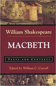 Macbeth: Texts and Contexts (Bedford Shakespeare): William ...