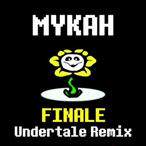 Finale (Undertale Remix)