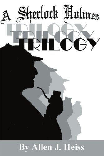 Read Online A Sherlock Holmes Trilogy pdf epub
