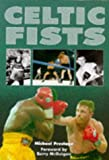 img - for Celtic Fists book / textbook / text book