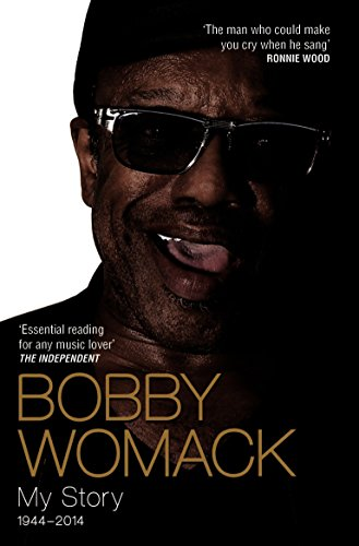 Pdf eBooks Bobby Womack My Story 1944-2014