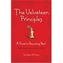 The Velveteen Principles (Limited Holiday Edition): A Guide to Becoming Real, Hidden Wisdom from a Children's Classic