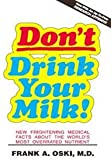Don't Drink Your Milk!