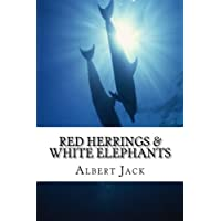 Red Herrings & White Elephants: The Origins of the Phrases We Use Everyday