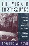 The American Earthquake, Edmund Wilson, 0306806967