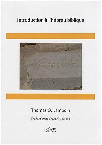 Lire un Introduction à l'hébreu biblique pdf, epub