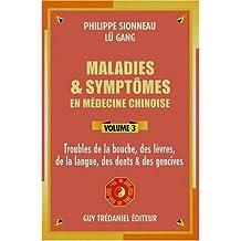 MALADIES T.03 : TROUBLES BOUCHE