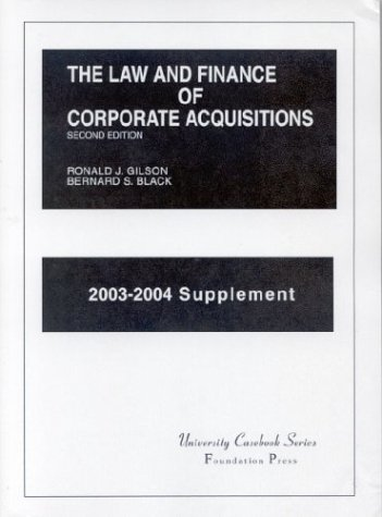 The Law and Finance of Corporate Acquisitions (University Casebook Series) por Ronald Gilson,Bernard Black
