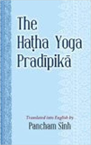 The Hatha Yoga Pradipika: Amazon.es: Pancham Sinh: Libros en ...