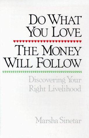 Do What You Love, the Money Will Follow Audio