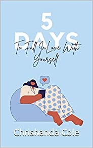 5 Days To Fall In Love With Yourself