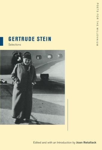 Gertrude Stein: Selections (Poets for the Millennium)