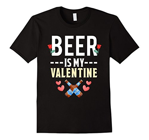 Beer Is My Valentine Shirt Valentines Day Love Couples