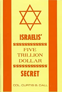 Israelis Five Trillion Dollar Secret