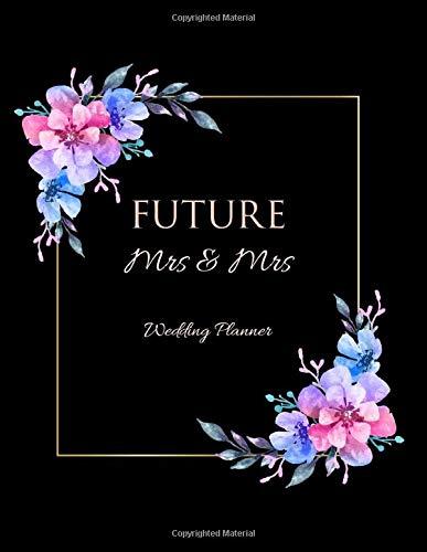 FUTURE Mrs & Mrs Wedding Planner: Ultimate Lesbian