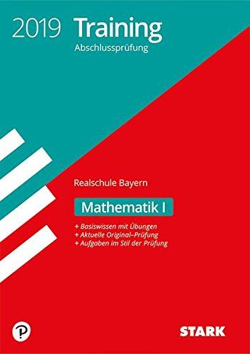 Training Abschlussprüfung Realschule - Mathematik I - Bayern
