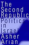 img - for The Second Republic: Politics in Israel (Comparative Politics & the International Political Economy,) by Asher Arian (1997-05-04) book / textbook / text book