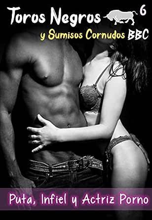 Toros Negros y Sumisos Cornudos BBC - Puta Infiel y Actriz Porno: Un hombre impotente sexual decide dar permiso a su esposa para follar con un negro siempre y cuando el dirija