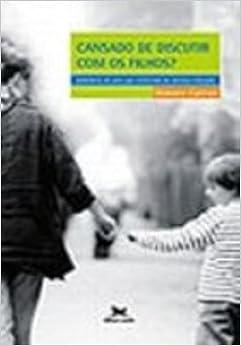 Book Cansado De Discutir Com Os Filhos