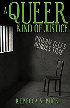 A Queer Kind of Justice by [Buck, Rebecca S.]