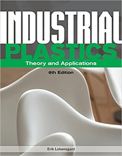 Book Industrial Plastics: Theory and Applications