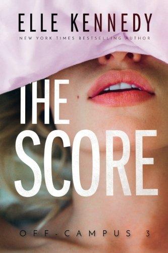 The Score (Off-Campus) (Volume 3) PDF