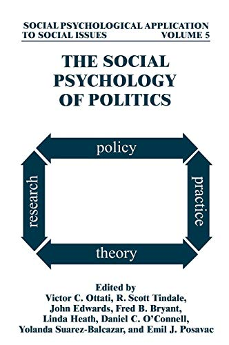 The Social Psychology of Politics (Social Psychological Applications To Social Issues)