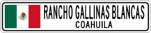 rancho-gallinas-blancas-coahuila-mexico-flag-city-sign-4x18-quality-aluminum-sign