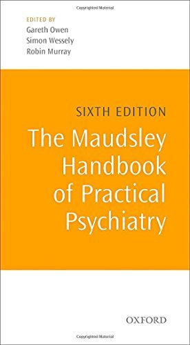 The Maudsley Handbook of Practical Psychiatry (6th Edition) [Paperback] PDF
