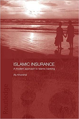 Book Islamic Insurance: A Modern Approach to Islamic Banking by Aly Khorshid (2007-09-03)