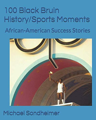 Search : 100 Black Bruin History/Sports Moments: African-American Success Stories