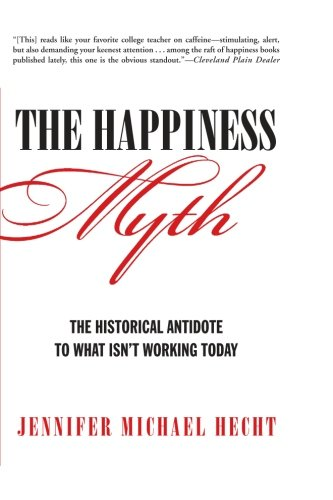 Happiness Myth Historical Antidote Working product image