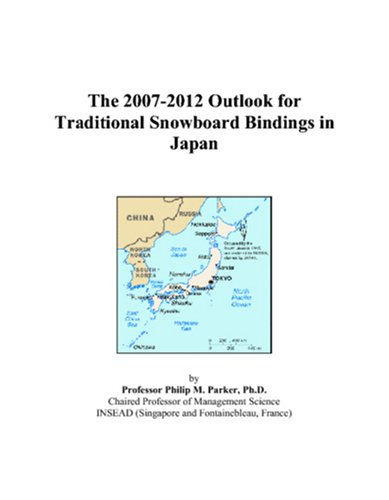 The 2007-2012 Outlook for Traditional Snowboard Bindings in ()