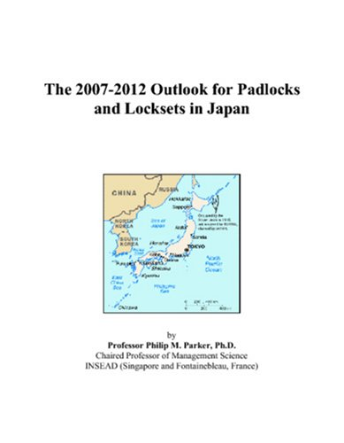 The 2007-2012 Outlook for Padlocks and Locksets in