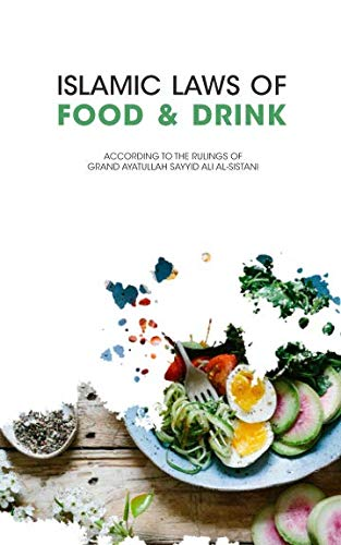 Islamic Laws of Food and Drink
