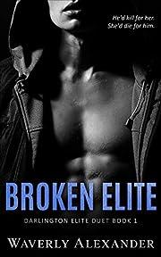 Broken Elite: An Enemies to Lovers College…