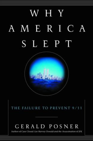 Read Online Why America Slept: The Failure to Prevent 9/11 pdf epub