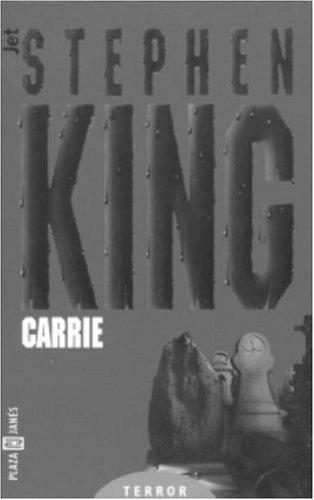 Carrie (Los Jet De Plaza & Janes. Biblioteca De Stephen King. 102, 8) (Spanish Edition) (Kings Plaza)