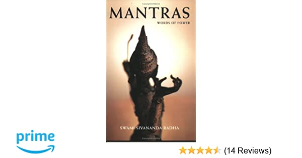 Mantras: words of power: swami sivananda radha: 9781932018103