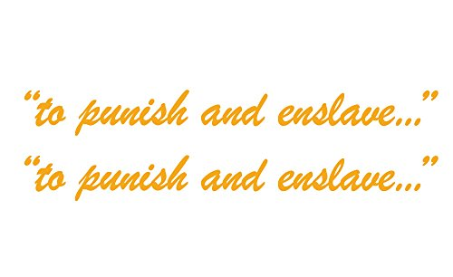 Yellow Decal Set - to punish and enslave - Set of 2, 10 inch Vinyl Decal Sticker Golden Yellow