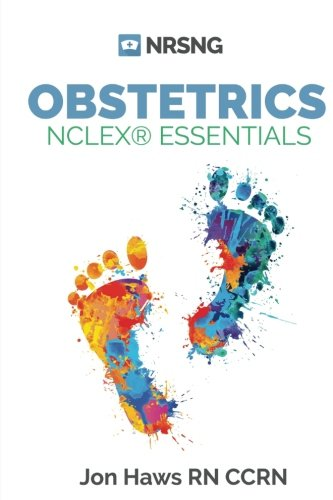 Obstetrics NCLEX Essentials (a study guide for nursing students)