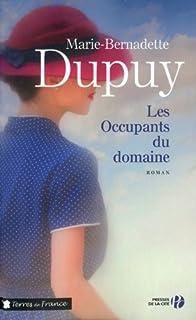 Le moulin du loup 06 : Les occupants du domaine, Dupuy, Marie-Bernadette