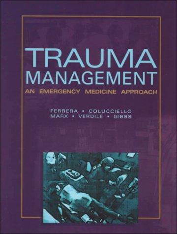 Read Online Trauma Management: An Emergency Medicine Approach PDF