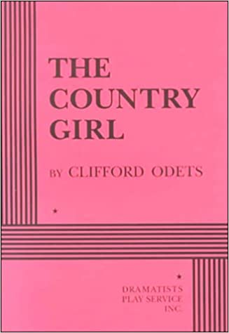 The country girl clifford odets 9780822202431 amazon books fandeluxe Gallery