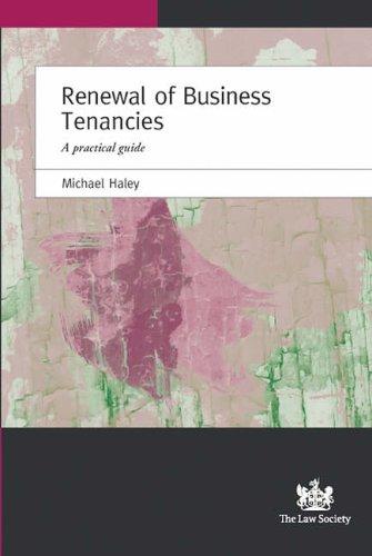 Renewal of Business Tenancies: A Practical Guide pdf epub