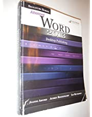 Signature Series: Advanced Microsoft Word 2013: Desktop Publishing