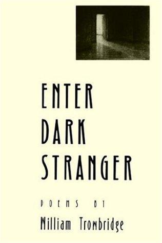 Enter Dark Stranger: Poems